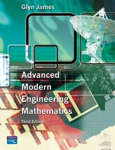 Advanced Modern Engineering Mathematics- Glyn James – 3rd Edition