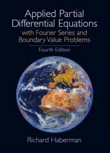Applied Partial Differential Equations – Richard Haberman – 4th Edition