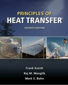 Principles of Heat Transfer – Frank Kreith – 7th Edition