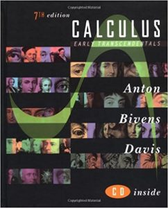 Calculus Early Transcendentals – Howard Anton, Irl Bivens, Stephen Davis – 7th Edition