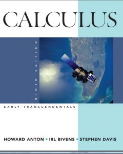 Calculus Early Transcendentals – Howard Anton, Irl Bivens, Stephen Davis – 9th Edition