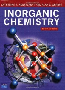 Inorganic Chemistry – Catherine E. Housecroft, Alan G. Sharpe – 3rd Edition