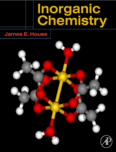 Inorganic Chemistry – James E. House – 1st Edition