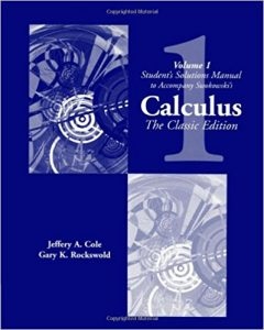 Calculus. The Classic Edition Vol.1 – Earl W. Swokowski, Jeffery A. Cole – 1st Edition