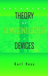 Theory of Semiconductor Devices – Karl Hess – 1st Edition