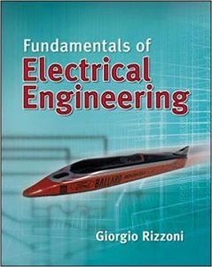 Fundamentals of Electrical Engineering – Giorgio Rizzoni – 1st Edition