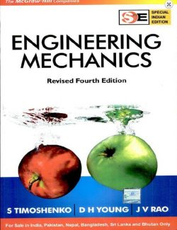 Engineering Mechanics – S. Timoshenko, D. H. Young, J. V. Rao – 4th Edition