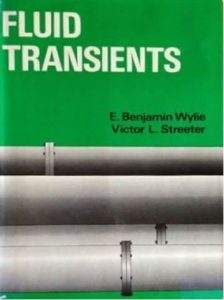 Fluid Transients – E. Benjamin Wylie & Victor Streeter – 1st Edition