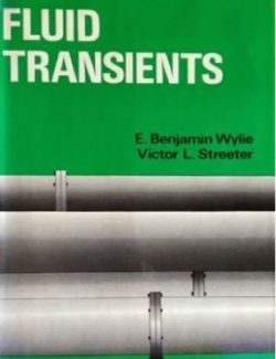 Fluid Transients - E. Benjamin Wylie & Victor Streeter - 1st Edition 26