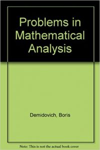 Problems in Mathematical Analysis – B. P. Demidovich – 2nd Edition
