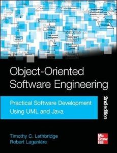 Object-Oriented Software Engineering – Timothy C. Lethbridge, Robert Laganière – 2nd Edition