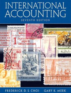International Accounting – Frederick D. S. Choi & Gary K. Meek – 7th Edition