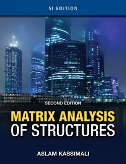 Matrix Analysis Of Structures – Aslam Kassimali – 2nd Edition