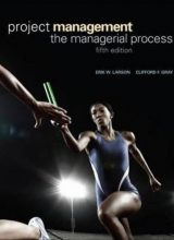 Project Management - Erik W. Larson, Clifford F. Gray - 5th Edition 78