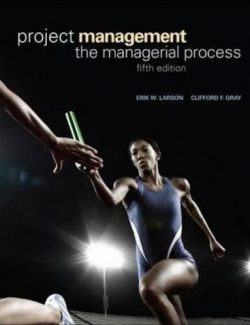 Project Management – Erik W. Larson, Clifford F. Gray – 5th Edition