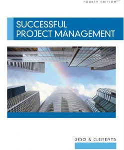 Successful Project Management – Jack Gido, James P. Clements – 4th Edition