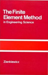 The Finite Element Method in Structural and Continuum Mechanics – O. C. Zienkiewicz – 1ra Edición