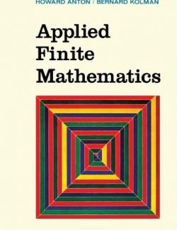 Applied Finite Mathematics - Howard Anton, Bernard Kolman - 1st Edition 29