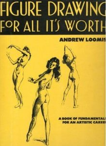 Figure Drawing For All It's Worth – Andrew Loomis – 1st Edition