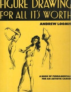 Figure Drawing For All It's Worth - Andrew Loomis - 1st Edition 21