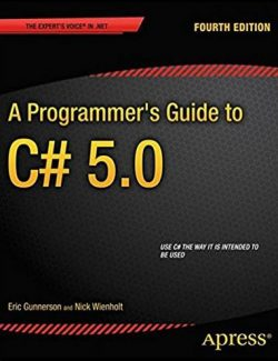 A Programmer´s Guide to C# 5.0 – Eric Gunnerson, Nick Wienholt – 4th Edition