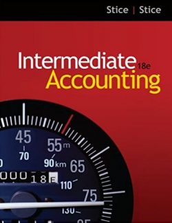 Intermediate Accounting - James D. Stice, Earl K. Stice - 18th Edition 23