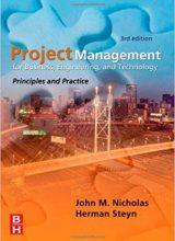 Project Management for Engineering, Business and Technology - J. Nicholas - 3rd Edition 76