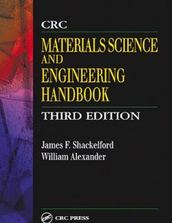 CRC Materials Science and Engineering Handbook – James F. Shackelford, William Alexander – 3rd Edition