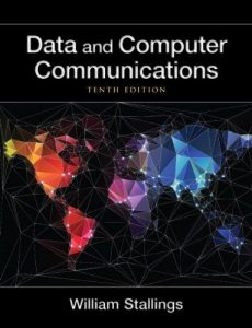 Data and Computer Communication – William Stallings – 10th Edition