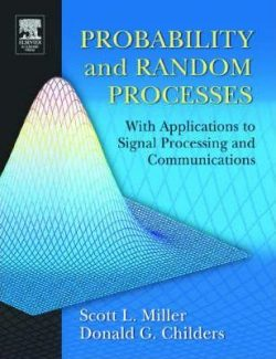 Probability and Random Processes – Scott L. Miller, Donald G. Childers – 1st Edition