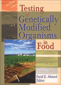 Testing of Genetically Modified Organisms in Food – Farid E. Ahmed – 1st Edition