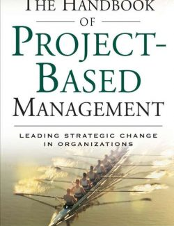 The Handbook of Project-Based Management - J. Rodney Turner - 3rd Edition 27