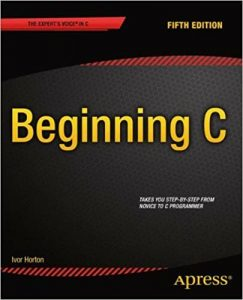 Beginning C From Novice to Professional – Ivor Horton – 5th Edition