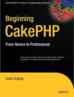 Beginning CakePHP from Novice to Professional – David Golding – 1st Edition