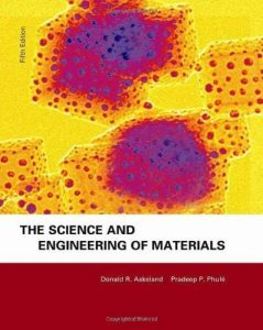 The Science and Engineering of Materials – Donald R. Askeland – 5th Edition