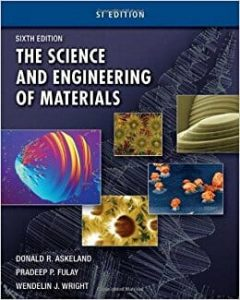 The Science and Engineering of Materials – Donald R. Askeland – 6th Edition