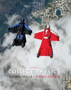 College Physics – Raymond A. Serway, Chris Vuille – 8th Edition