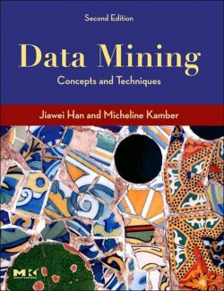 Data Mining: Concepts and Techniques - Jiawei Han, Micheline Kamber - 2nd Edition 24