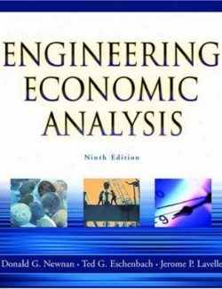 Engineering Economic Analysis – Donald G. Newnan – 9th Edition