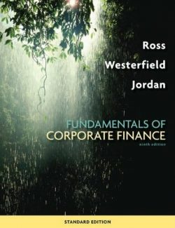 Fundamentals of Corporate Finance – Stephen Ross – 9th Edition