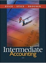 Intermediate Accounting - James D. Stice, Earl K. Stice - 15th Edition 73