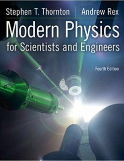 Modern Physics for Scientists and Engineers - Stephen T. Thornton, Andrew Rex - 4th Edition 20