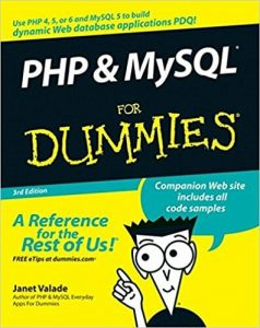 PHP & MySQL For Dummies – Janet Valade – 3rd Edition