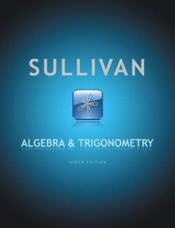 Algebra & Trigonometry - Michael Sullivan - 9th Edition 20