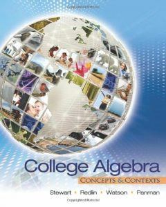 College Algebra: Concepts and Contexts – James Stewart – 1st Edition