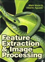 Feature Extraction and Image Processing - Mark S. Nixon, Alberto S. Aguado - 1st Edition 53