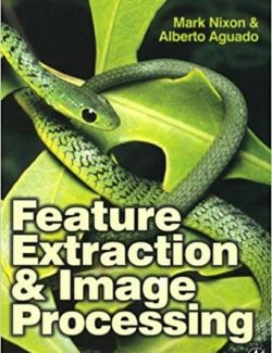Feature Extraction and Image Processing - Mark S. Nixon, Alberto S. Aguado - 1st Edition 23