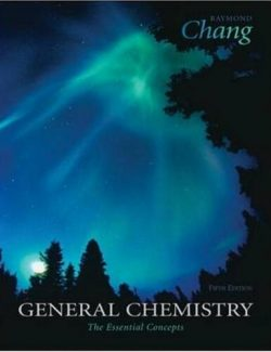 General Chemistry: The Essential Concepts – Raymond Chang – 5th Edition
