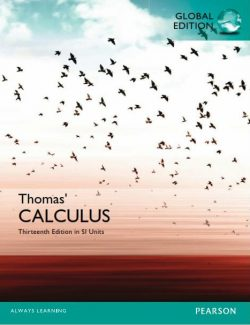 Thomas' Calculus (SI Units) – George B. Thomas – 13th Edition