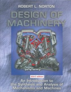 Design of Machinery – Robert L. Norton – 3rd Edition